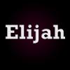 Elijah series