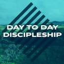 Day-to-Day Discipleship