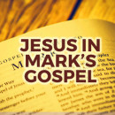 Jesus in Mark's Gospel