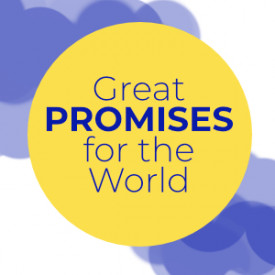 Great Promises for the World